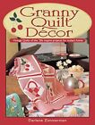 Granny Quilt Decor: Vintage Quilts of the '30s inspire projects for today's h…