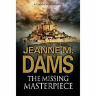 The Missing Masterpiece - Hardcover NEW Dams, Jeanne M. 28/02/2018