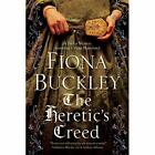The Heretic's Creed: An Elizabethan Mystery (An Ursula  - Hardcover NEW Buckley,