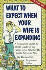 What to Expect When Your Wife is Expanding by Merell, Patrick Paperback Book The