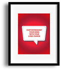Custom Request - Song Lyric Art Poster Print Wall Decor for Music Enthusiasts