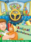 NEW - Animal Ambulance (Turn the Wheel) by Lawson, Peter; Smith, Kathryn
