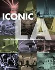 Iconic L.A : Stories of L.A.'s Most Memorable Buildings by Gloria Koenig