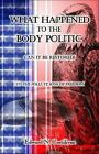 What Happened to the Body Politic : Can I by Edward Costikyan