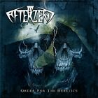 ORDER FOR THE HERETICS AFTERZERO CD