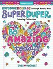 Notebook Doodles Super Duper Coloring & Activity Book: With Color-Your-Own Stick