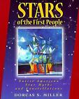 Stars of the First People : Native American Star Myths and...  (ExLib)