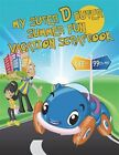 My Summer D Duper Summer Fun Vacation Scrapbook by Andrews, Charl 9781722316983