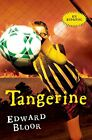NEW - Tangerine Spanish Edition by Bloor, Edward