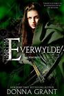 Everwylde (The Kindred) by Grant, Donna