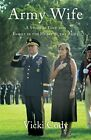 NEW - Army Wife: A Story of Love and Family in the Heart of the Army
