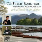 Fyer-Barnhart International All Star Jazz Band - Break in the Lakes [New CD]