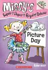 NEW - Picture Day: A Branches Book (Missy's Super Duper Royal Deluxe #1)