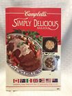 Campbell's Simply Delicious Recipes by Rahaniotis, Angela