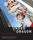 Under the Dragon : California's New Culture by Fred Setterberg