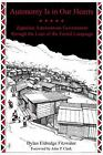 Autonomy Is in Our Hearts : Zapatista Autonomous Government Through the Lens...