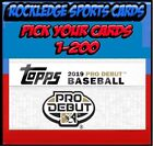 2019 Topps Pro Debut Singles 1-200 (Pick Your Cards)