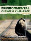 Environmental Change and Challenge : A Canadian Perspective