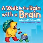 A Walk in the Rain with a Brain  (NoDust) by Bill Mayer; Edward M. Hallowell