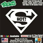 Superman Super Hot Funny DieCut Vinyl Window Decal Sticker Car Truck SUV JDM