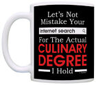 Culinary Gifts Mistake Internet Search for Degree Funny Chef Coffee Mug Tea Cup
