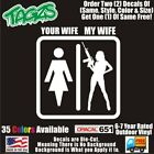 Your Wife My Hot Gun Wife V2 Funny DieCut Vinyl Window Decal Sticker Car Truck