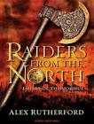 Raiders from the North: Empire of the Moghul by Alex Rutherford (English) Compac