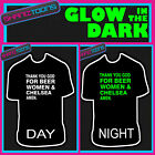 THANK YOU GOD FOR BEER WOMEN & CHELSEA FOOTBALL GLOW IN THE DARK PRINTED TSHIRT
