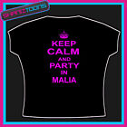KEEP CALM AND PARTY IN MALIA CLUBBING HOLIDAY TSHIRT