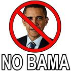 Barack Obama - NO BAMA - Sign / White T-Shirt / Sizes-S,M,L,XL,2XL,3XL,4XL