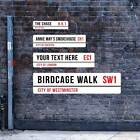 Authentic London Street Sign, Metal Road Sign, Personalised with any text