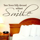 Never Fully Dressed - Removable Wall Quote / Large Interior Wall Quote Art DAQ4