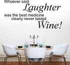 LAUGHTER BEST MEDICINE wall sticker kitchen wine quote decor lounge funny vinyl