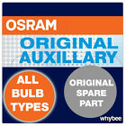 OSRAM ORIGINAL AUXILLARY BULBS ALL TYPES SIDELIGHT SIGNAL BRAKE INTERIOR FESTOON