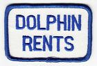 DOLPHIN RENTS - Vintage BUSINESS PATCH