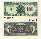 420 Medical Marijuana Dollars Bill Novelty Notes 1 5 25 50 100 500 or 1000