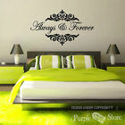 Always and Forever Vinyl Art Home Wall Room Bedroom Quote Decal Sticker Decor 4