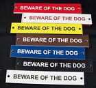 "Beware of the Dog 6"" x 1"" Engraved Plastic Gate/Door Sign"