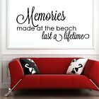 MEMORIES MADE AT THE BEACH LAST A LIFETIME VINYL DECAL WALL LETTERS HOME DECOR