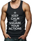Keep Calm And Square Your Actions - Freemason Men's Tank Top T-shirt
