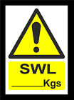 SWL ... Kgs Sign Or Sticker In 5 Sizes - Safe Working Load - Scaffolding Builder