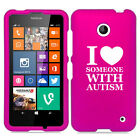 For Nokia Lumia 630 635 Rubber Hard Case Cover I Love Someone with Autism