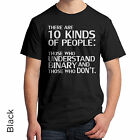 T-Shirt 10 Kinds of People Binary Code Don't Understand Funny Men's Women's 191