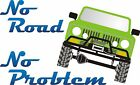 "International Scout ""No Road No Problem"" Full Color Sticker 12 Vehicle Colors"