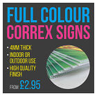 Printed Correx Sign Boards - Full Colour High Quality - free artwork