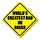 World's Greatest Dad on Board Magnet, 5x5 inch Decal, Great for Car Truck or SUV