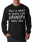 This is a Really Cool Grandpa Long Sleeve Tee Shirt