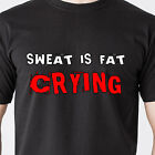 sweat is fat crying exercise work out retro gym eat tv sexy retro Funny T-Shirt for sale  Shipping to South Africa