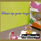 Clean up your toys Wall Quote Mural Decal-playroomquotes07