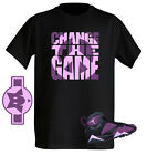 Change The Game Fuchsia Mulberry Tshirt great match with Air Jordan shoe Retro 7